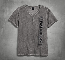 Be Fast Not Last Henley Tee